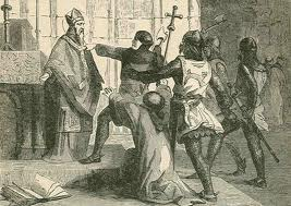 "Some knights take exception to Thomas Becket, well-known to be a ""King Henry II hater"""